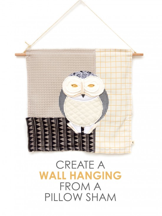 Create a Wall Hanging from a Pillow Sham