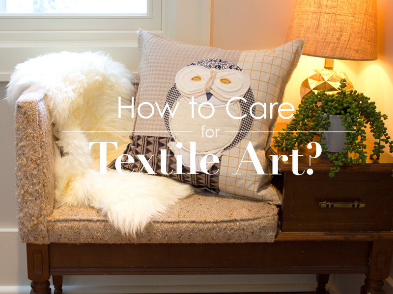 How to Care for Textile Art | Tracey Cameron Creative